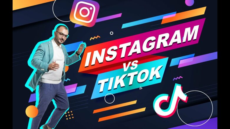 Instagram vs TikTok: контент, продвижение, возможности для бизнеса
